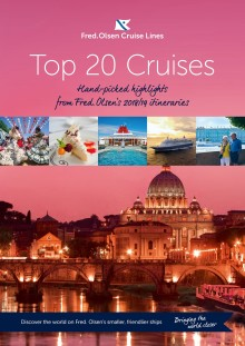 Fred. Olsen Cruise Lines reveals Top 20 'hand-picked highlights' for 2018/19