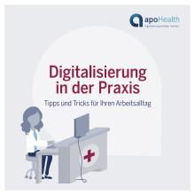 Ratgeber: Digitalisierung in der Praxis