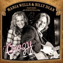 """Amerikanska countryartisten Billy Dean och svenska Maria Wells samlar världsmusiker med countryklassikern """"Crazy""""!"""