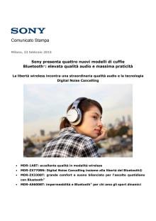 Sony presenta quattro nuovi modelli di cuffie Bluetooth®: elevata qualità audio e massima praticità