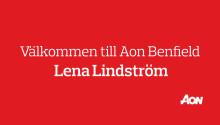 Aon Benfield förstärker och rekryterar Lena Lindström