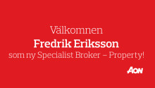 Fredrik Eriksson blir ny Specialist Broker - Property hos Aon