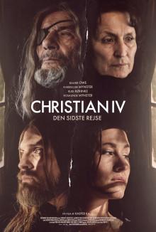Presseinvitation: CHRISTIAN IV - DEN SIDSTE REJSE af Kasper Kalle