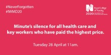The Finegreen Team will be observing the RCN's call for a minute's silence today at 11am to pay tribute to key workers who have paid the highest price.