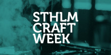 Premiär för Stockholm Craft Week 3–6 oktober