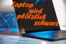 (3 Wege +) Laptop Bildschirm wird plötzlich schwarz - Super