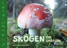 Forfatter fra Sandnessjøen med naturhåndbok for de yngste: SKOGEN FOR SMÅFOLK