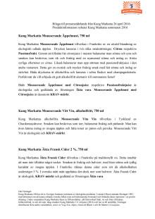 Bilaga till pressmeddelande från Kung Markatta 26 april 2016 - Produktinformation.