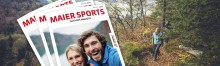 Das neue Maier Sports Outdoor Magazin