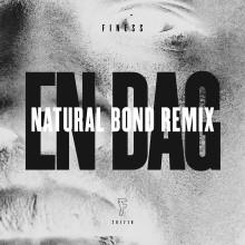 """Finess släpper Natural Bond-remix till singeln """"En dag"""""""
