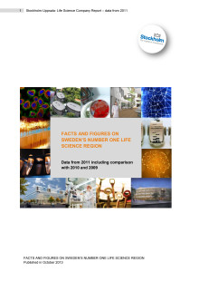 Stockholm-Uppsala Life Science Facts and Figures 2010-2011