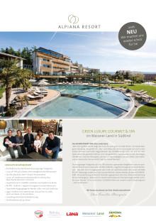 Green Luxury, Gourmet und Spa im ALPIANA RESORT 2016