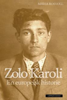 Zolo Karoli ble drept 11.april 1945 i Auschwitz, to dager før frigjøringen av leiren