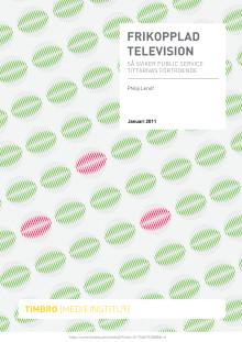 Frikopplad television - Så sviker public service tittarnas förtroende