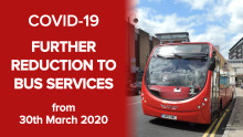 BUS OPERATORS TO INTRODUCE FURTHER SERVICE REDUCTIONS IN RESPONSE TO COVID-19
