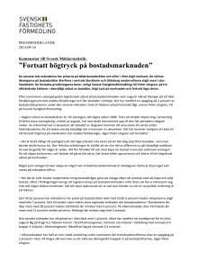 """Kommentar till Svensk Mäklarstatistik: """"Fortsatt högtryck på bostadsmarknaden"""""""
