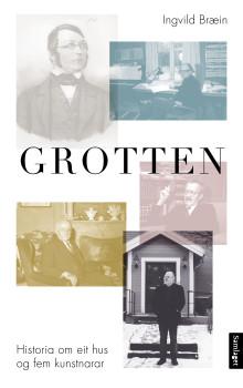 Ny bok om Grotten  - historia om eit hus og fem kunstnarar