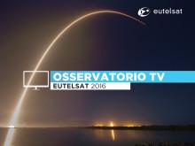 Osservatorio TV Eutelsat 2016