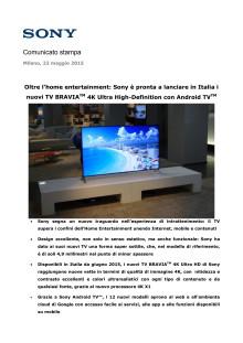 Oltre l'home entertainment: Sony è pronta a lanciare in Italia i nuovi TV BRAVIA™ 4K Ultra High-Definition con Android TV™