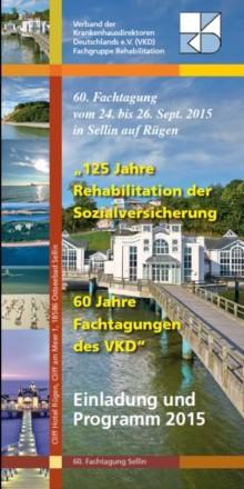 60. Fachtagung Rehabilitation - September 2015  Sellin/Rügen