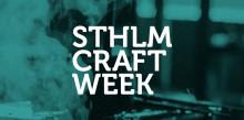 Stockholm Craft Week premiere 3–6 October