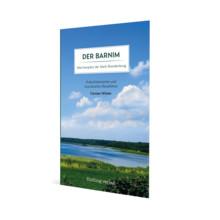 Der Barnim – Märchenplatz der Mark Brandenburg