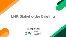 London Northwestern Railway: Stakeholder Briefing - August 2020