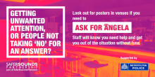 In an uncomfortable situation in a venue? Then 'Ask for Angela'