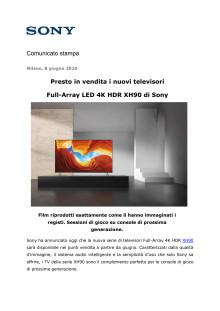 Presto in vendita i nuovi televisori  Full-Array LED 4K HDR XH90 di Sony