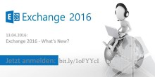 """Webcast """"Exchange 2016: Was ist neu?"""""""