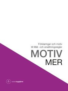 Motiv MER ökar branschens kompetens kring mät- och ersättningsregler