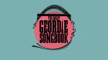 The Great Geordie Songbook – guide and competition
