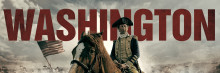 PRESS RELEASE | WASHINGTON NEW AND EXCLUSIVE SERIES ON HISTORY®