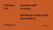 Stockholm Furniture Fair, Feb 5-9 2019