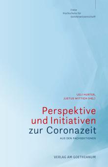 Perspektiven und Initiativen in der Corona-Zeit: Noch nicht realisierte Potenziale