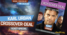 FedCon 2018: Hol dir das Karl Urban - Crossover-Deal - Ticket-Special