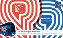 #truMunich - die Zweite. Die Recruiting Un-Konferenz von HR-Experten für HR-Experten.