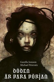 Recensionsexemplar:  Döden är bara början av Gunilla Jonsson och Michael Petersén