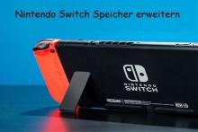 Nintendo Switch Speicher erweitern, wenn er voll ist