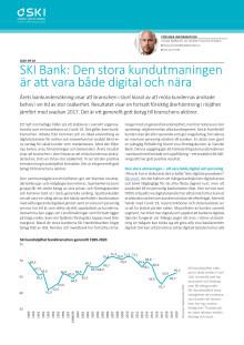 SKI Bank: Den stora kundutmaningen är att vara både digital och nära