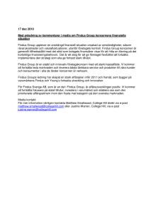 Med anledning av kommentarer i media om Findus Group koncernens finansiella situation