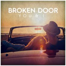 Broken Door släpper sommarsingeln You & I