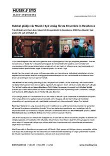 Dubbel glädje när Musik i Syd utsåg första Ensemble in Residence