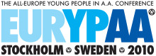 Stockholm hosts the first all-European conference for young people in Alcoholics Anonymous, 23-25 July at Münchenbryggeriet