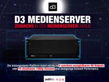 D3 Medienserver in der Vermietung verfügbar