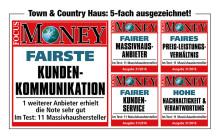 FOCUS-MONEY hat zum vierten Mal in Folge führende Massivhausanbieter unter die Lupe genommen und auf Fairness überprüft. Town & Country Haus 5-fach ausgezeichnet. (FOCUS-MONEY Ausgabe 31/16)
