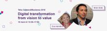 Telia Connect2Business 2015: Digital transformation – från vision till värde