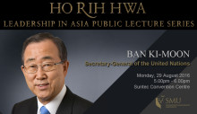 Invitation: SMU HRH Lecture by His Excellency Ban Ki-moon - 29 August 2016