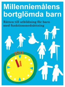 Rapport Millenniemålens bortglömda barn - Rätten till utbildning för barn med funktionsnedsättning