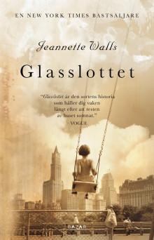 Glasslottet - gripande självbiografi om barns utsatthet